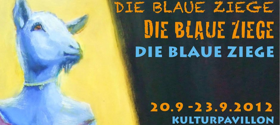 Die blaue Ziege (The Blue Goat) – An exhibition at the Kunstpavillon München